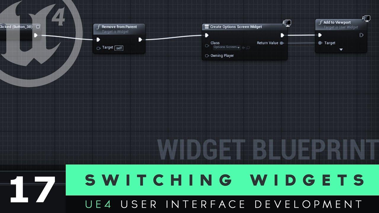 Switching Between Widgets - #17 Unreal Engine 4 User Interface Development  Tutorial Series