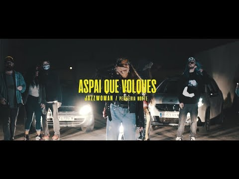 JazzWoman - Aspai que volques (prod. Alex Soto Beats) [Video