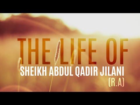 [HD] Life Of Sheikh Abdul Qadir Jilani [ra]