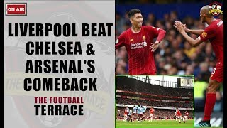 Chelsea 1-2 Liverpool - Arsenal 3-2 Aston Villa - The Football Terrace Live