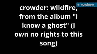 Crowder: wildfire (audio only)