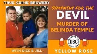 Sympathy for the Devil: The Murder of Belinda Temple