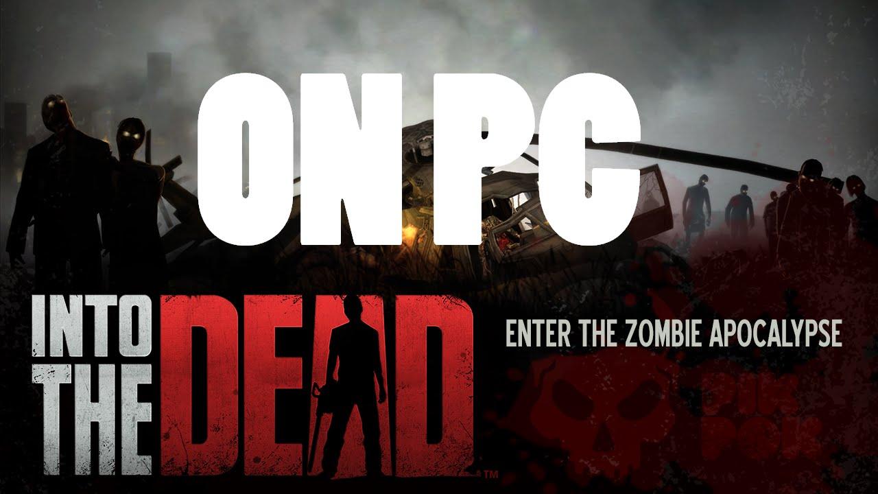 Скачать игру into the dead на пк