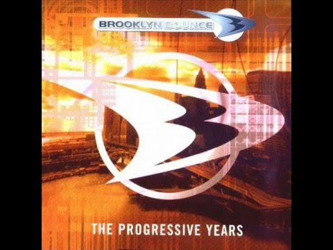 BROOKLYN  BOUNCE-THE PROGRESSIVE YEARS(FULL ALBUM)
