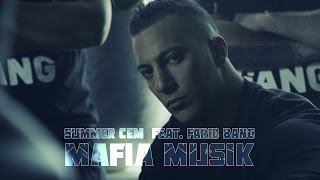 Summer Cem Ft. Farid Bang - Mafia Musik