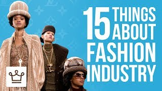15 Things You Didn't Know About The Fashion Industry