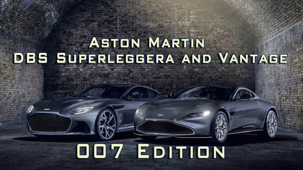 Aston Martin Dbs Superleggera And Vantage 007 Edition Youtube