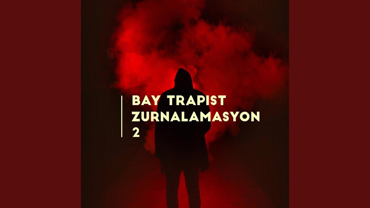 Bay Trapist - The Mafia Zurna