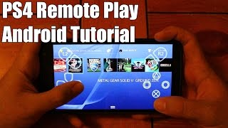 How to Play Your PS4 on Any Android Device! [4.2 or Higher]