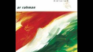 AR Rahman Vande Mataram (the reprise)