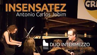INSENSATEZ / Antonio Carlos Jobim - Duo Intermezzo - Live au Jazz Club de Grenoble