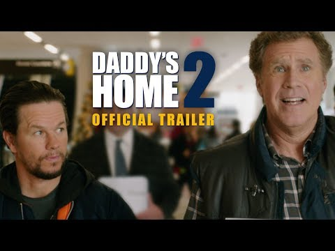 Daddy's Home 2 - Official Trailer - Paramount Pictures