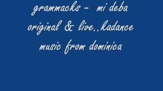 grammacks - mi deba
