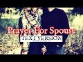 Prayer For Spouse (Text Version - No Sound)