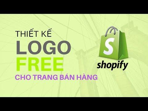 Thiết kế logo online miễn phí cho trang bán hàng Shopify