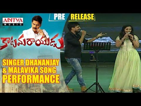 Singer Dhananjay & Malavika Song PerformanceKatamarayudu Pre Release Event|| Katamarayudu ||