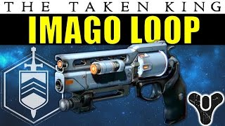Destiny: Imago Loop | Fatebringer 2.0? | Strike-Exclusive Hand Cannon | The Taken King