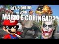 GTA 5 ONLINE ZUEIRA COM MÁRIO E CORINGA?