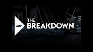 The Breakdown 26 8 2015
