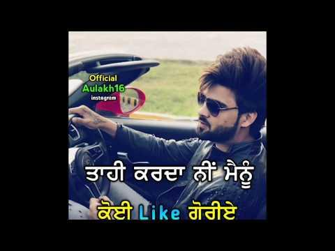 Attitude ਵੱਧ ਤੇ ਚਲਾਕੀਆਂ ਨੇ ਘੱਟ💪 - Whatsapp Status By Tejpal Aulakh