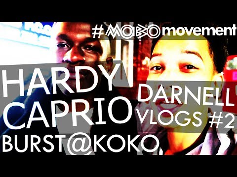 HARDY CAPRIO | BURST @ KOKO w/ One Acen, Curlykills |Darnell Vlogs #2| #MOBOmovement