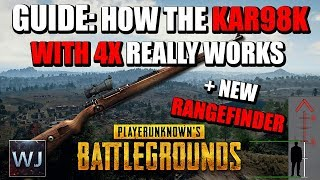 [OUTDATED] GUIDE: How KAR98K with 4X REALLY WORKS + NEW RANGEFINDER -  (PUBG)