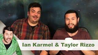 Post-Sesh Interview w/ Ian Karmel & Taylor Rizzo