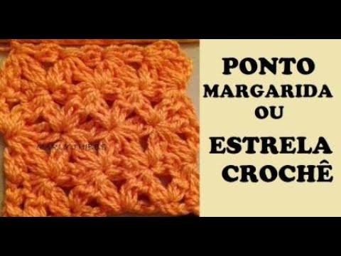 PONTO MARGARIDA OU ESTRELA CROCHE TUTORIAL