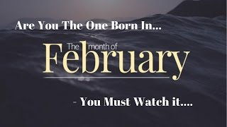 10 interesting facts about people born in february - you must watch - are you born in february ?