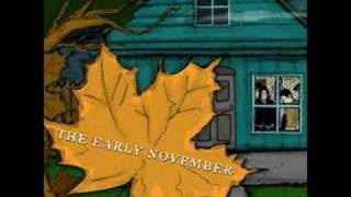 The Early November - Ever So Sweet