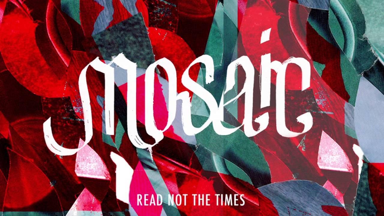 Mosaic - Tomorrow