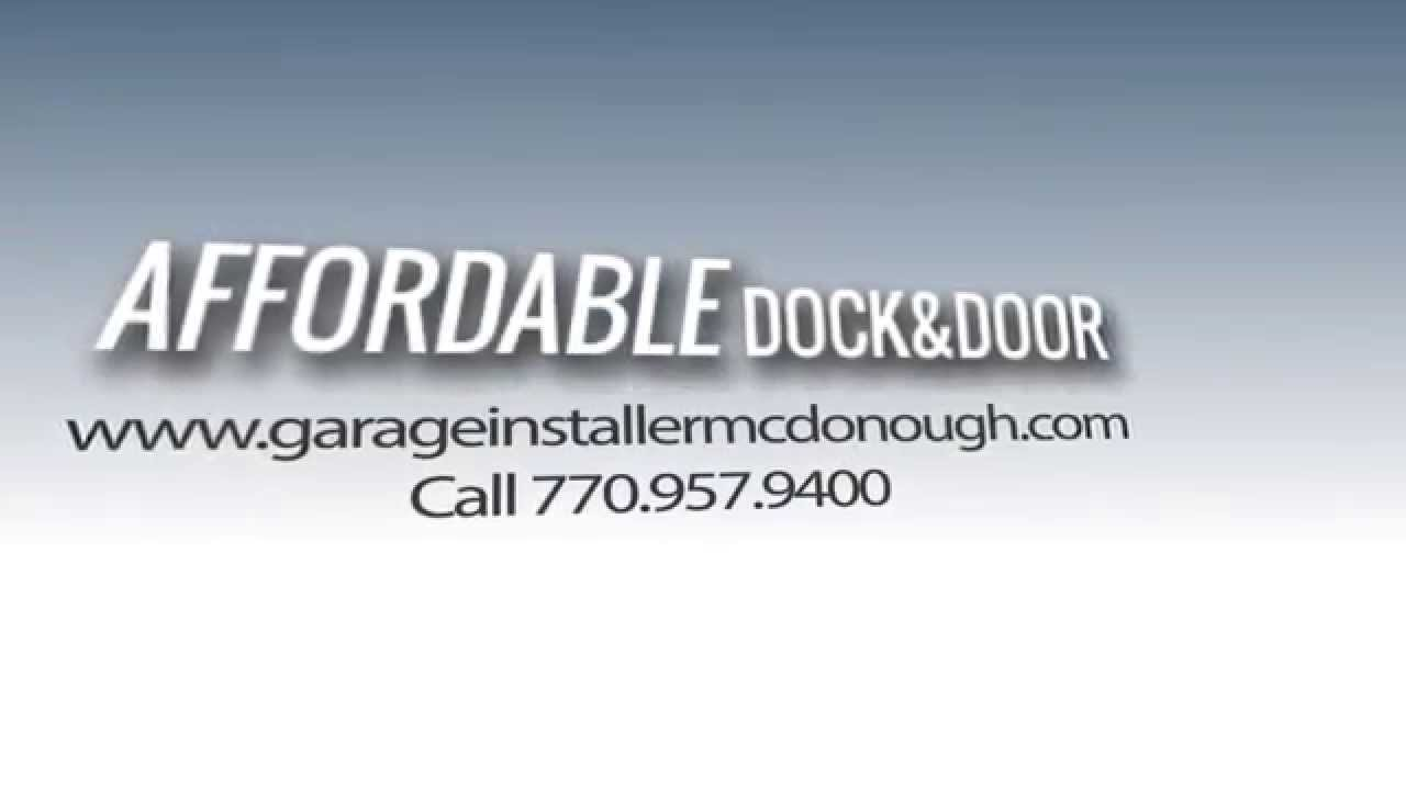 Garage Door Repair McDonough GA | Affordable Dock U0026 Door