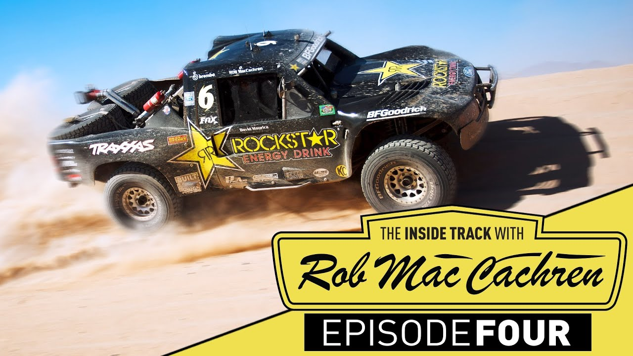 The Inside Track w/ Rob MacCachren | Episode 4 | Best In The Desert