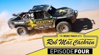 The Inside Track w/ Rob MacCachren | Episode 4 | Best In...