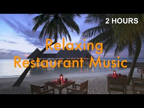 restaurant background music playlist