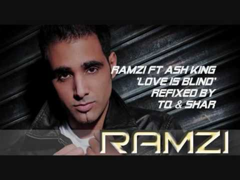 Ramzi Ft Ash King - Love Is Blind Refixed By Tq & Shar