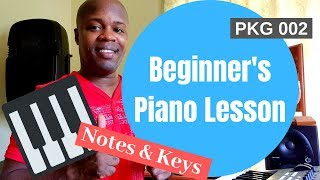 Easy Beginner's Piano Lesson - The Piano Keyboard - Keys and Notes - PKG 002