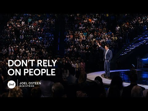 Don't Rely On People