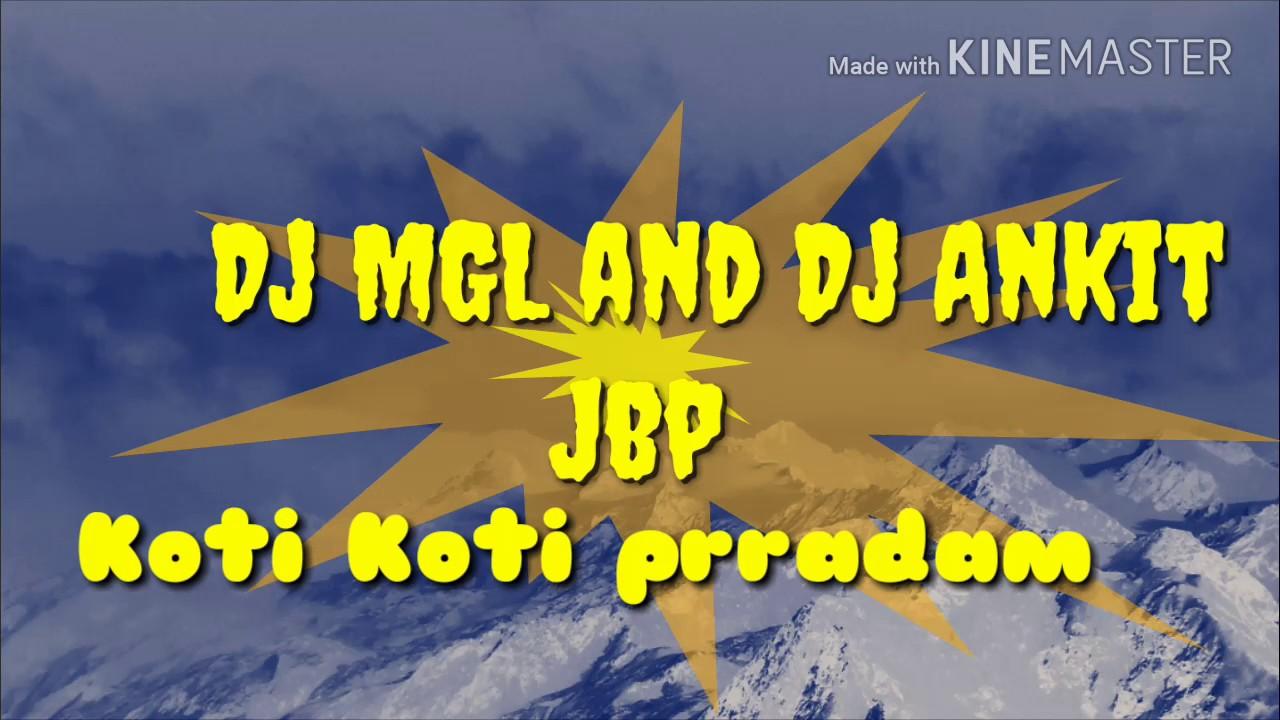 Dj Kn Jbp Dj Mgl Mix Mp3 [4.63 MB]   Music Paradise Pro