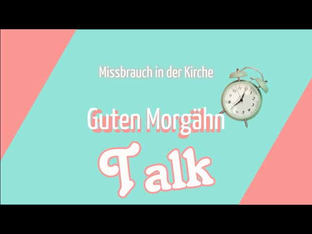 Guten MorGähn Talk   Gerd Schneider über Missbrauch in Kirche