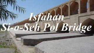 Iran/ Isfahan (Si-o-Seh Pol  Bridge)  Part 70