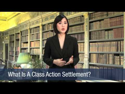 What Is A Class Action Settlement?