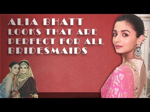 alia-bhatt-looks-that-are-perfect-for-all-bridesmaids- -fashion-tips