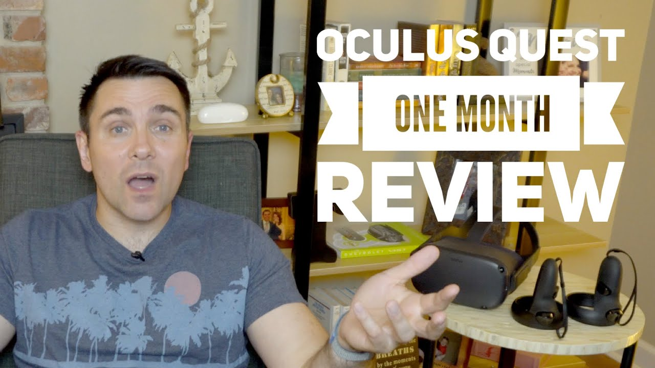 Oculus Quest – One Month Later Review | VR Real Life