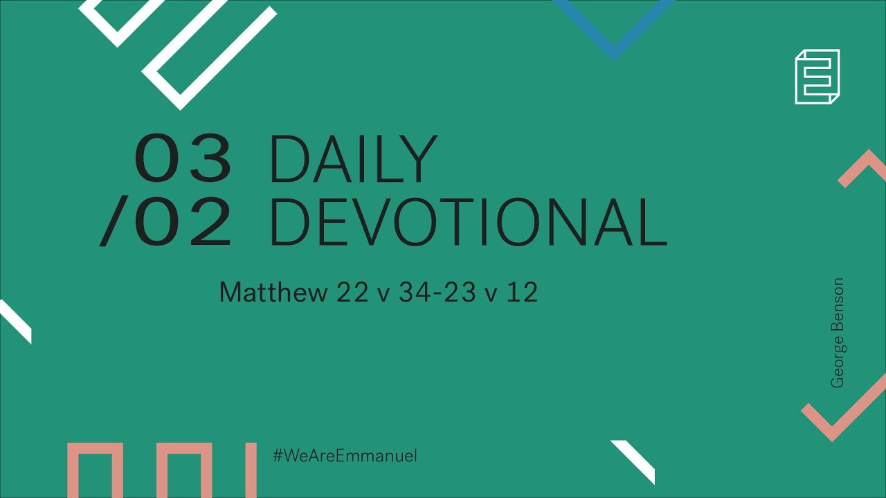 Daily Devotion with George Benson // Matthew 22:34-23:12 Cover Image