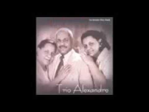 Belos hinos Trio Alexandre