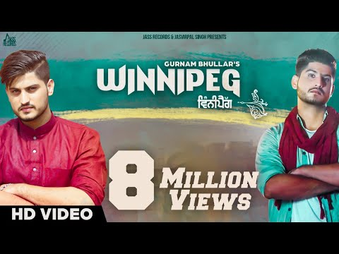 Winnipeg  (Full HD)●Gurnam Bhullar  ●New Punjabi Songs 2016●Latest Punjabi Songs 2016