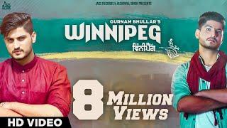 Winnipeg (Full HD)●Gurnam Bhullar ●New Punjabi Songs 2016●Latest Punjabi Songs 2016