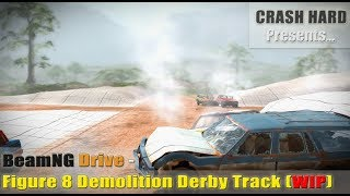 BeamNG Drive - Figure 8 Demolition Derby Track (WIP)
