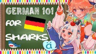 【GURAxKIARA】Teaching a shark some German 101! #sametori #サメトリ